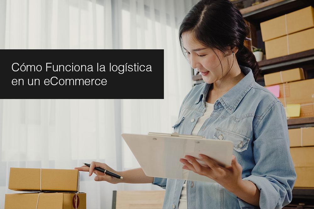 Cómo Funciona la logística en un eCommerce